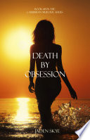 Death by Obsession  Book  8 in the Caribbean Murder series