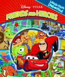 My 1St Look and Find Disney Pixar Friends and Heroes
