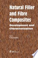 Natural Filler and Fibre Composites Book