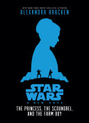 Pdf Star Wars: New Hope: The Princess, the Scoundrel, and the Farm Boy Telecharger