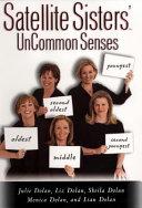 Satellite Sisters  Uncommon Senses Book PDF
