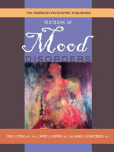 The American Psychiatric Publishing Textbook of Mood Disorders Book