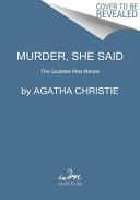 Murder, She Said
