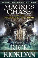 Magnus Chase and the Hammer of Thor Rick Riordan Cover