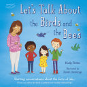 Let s Talk About the Birds and the Bees