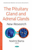 The Pituitary Gland And Adrenal Glands Book PDF