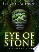 Eye of Stone  The Inheritors 1