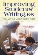 Improving Students  Writing  K 8 Book