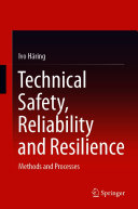 Technical Safety  Reliability and Resilience