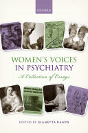 Women's voices in psychiatry: a collection of essays