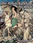 The Arthur Rackham Art Book -