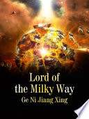 Lord of the Milky Way