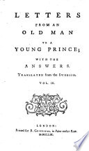 Letters from an old man to a young prince [by count Tessin] with the answers, tr. [by J. Berkenhout].