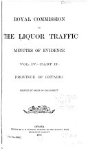 Report  with Minutes of Evidence  of the Royal Commission on the Liquor Traffic in Canada