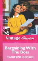Bargaining With The Boss  Mills   Boon Vintage Cherish