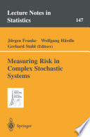 Measuring Risk In Complex Stochastic Systems Book PDF