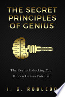 The Secret Principles of Genius