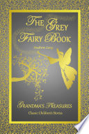 THE GREY FAIRY BOOK   ANDREW LANG Book