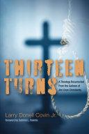 Thirteen Turns