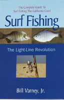 Surf Fishing the Light-Line Revolution