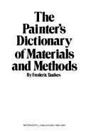 The Painter s Dictionary of Materials and Methods