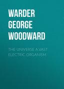 The Universe a Vast Electric Organism Pdf