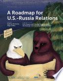 A Roadmap For U S Russia Relations