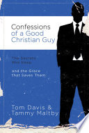 Confessions of a Good Christian Guy Book