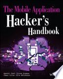The Mobile Application Hacker s Handbook Book