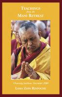 Teachings from Mani Retreat