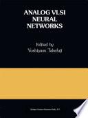 Analog VLSI Neural Networks