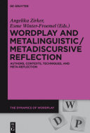 Wordplay and metalinguistic: authors, contexts, techniques, and meta-reflection