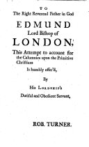 The Calumnies Upon the Primitive Christians Accounted For  Or  an Enquiry Into the Grounds and Causes of the Charge of Incest  Infanticide  Atheism     Laid Against the Christians  in the Three First Centuries