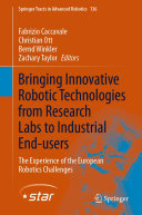 Bringing Innovative Robotic Technologies from Research Labs to Industrial End-users Pdf/ePub eBook