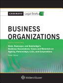 Casenote Legal Briefs for Business Organizations  Keyed to Klein  Ramseyer  and Bainbridge
