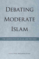 Debating Moderate Islam Book
