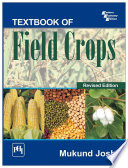 """TEXTBOOK OF FIELD CROPS"" by JOSHI, MUKUND"