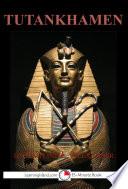 Tutankhamen  The Boy King