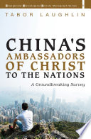 China's Ambassadors of Christ to the Nations