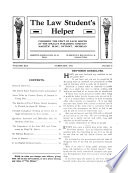 The Law Student's Helper  : A Monthly Magazine for the Student in and Out of Law School , Volume 19