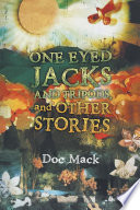 ONE EYED JACKS AND TRIPODS  and OTHER STORIES