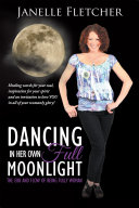 Dancing in Her Own Full Moonlight Pdf/ePub eBook