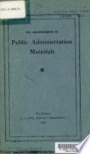 Arrangement Of Public Administration Materials The Library U S Civil Service Commission 1945
