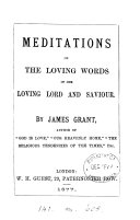 Meditations on the loving words of our ... Lord