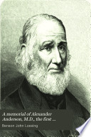 A Memorial Of Alexander Anderson M D The First Engraver On Wood In America