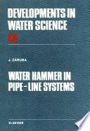 Water Hammer in Pipe Line Systems Book