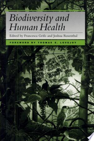 Free Download Biodiversity and Human Health PDF - Writers Club