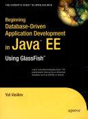Beginning Database Driven Application Development In Java Ee Using Glassfish