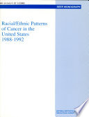 Racial/ethnic Patterns of Cancer in the United States, 1988-1992