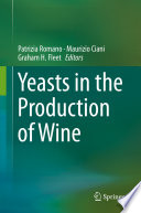 Yeasts in the Production of Wine